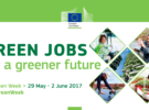EU GREEN WEEK 2017: Green Jobs